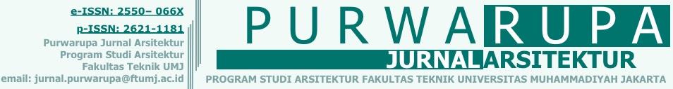PURWARUPA Jurnal Arsitektur